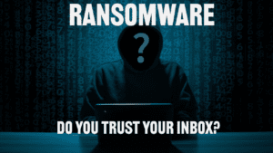 Ransomware - Do you trust your inbox